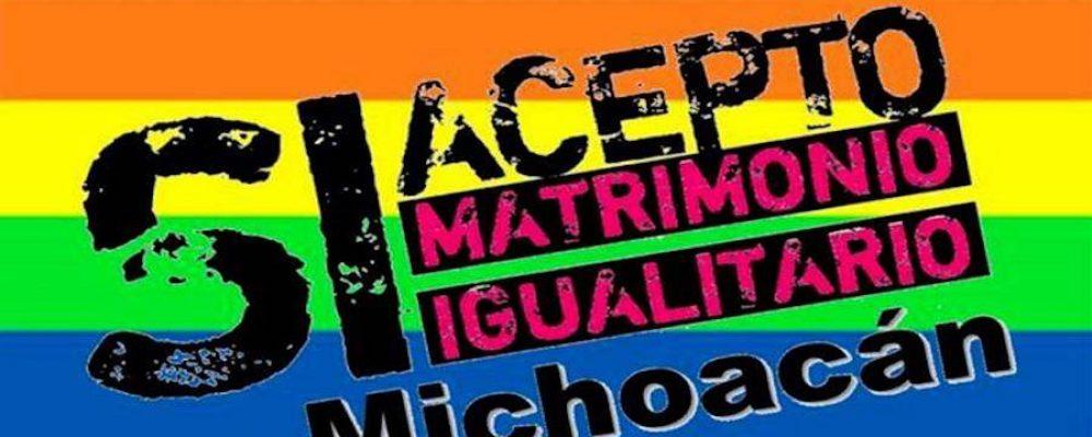 El matrimonio gay en Michoacán ya es legal